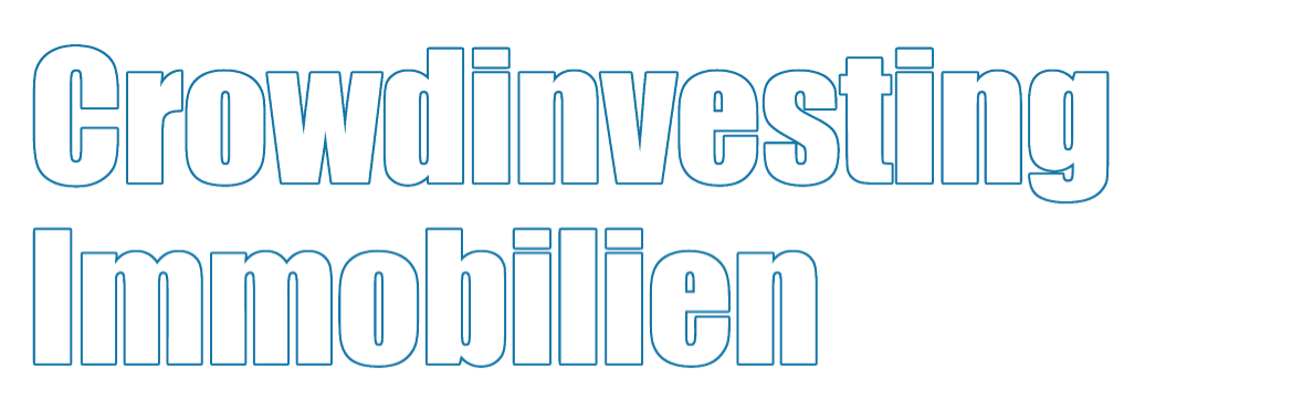Crowdinvesting in Immobilien - Crowdfunding & Crowdinvesting Immobilien